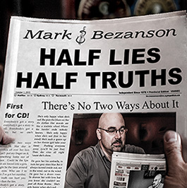 Half Lies Half Truths by Mark Bezanson